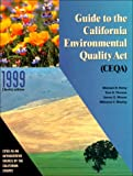 img - for Guide to the California Environmental Quality Act (Ceqa): 1999 book / textbook / text book