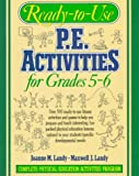 img - for Ready-To-Use P.E. Activities for Grades 5-6 (bk. 3) book / textbook / text book