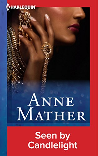 Anne Mather - Seen by Candlelight