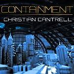 Containment (Unabridged)