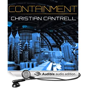 Containment (Unabridged)