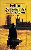 Die Reise des G. Mastorna. Treatment und Drehbuch. (3257060564) by Fellini, Federico