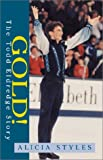 img - for Gold! The Todd Eldredge Story book / textbook / text book