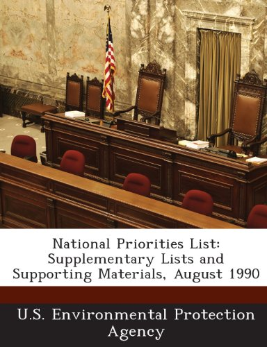 National Priorities List: Supplementary Lists and Supporting Materials, August 1990