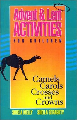 Advent  Lent Activities for Children Camels Carols Crosses and Crowns Bestseller089622919X : image