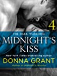 Midnight's Kiss: Part 4 (Dark Warriors)