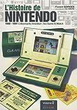 echange, troc Florent Gorges, Isao Yamazaki - L'histoire de Nintendo : Tome 2, 1980-1991 l'étonnante invention : les Game & Watch