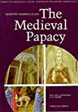 The Medieval Papacy. (0500330115) by Barraclough, Geoffrey.