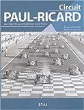 echange, troc François Chevalier - Circuit Paul-Ricard : Au coeur de la compétition auto-moto