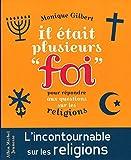 img - for il  tait plusieurs foi ; pour r pondre aux questions des enfants sur les religions ( dition 2015) book / textbook / text book