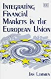 img - for Integrating Financial Markets in the European Union book / textbook / text book