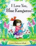 I Love You, Blue Kangaroo (Blue Kangaroo)