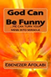 img - for God Can Be Funny book / textbook / text book