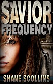 Savior Frequency (Frequency Series Book 1 1)