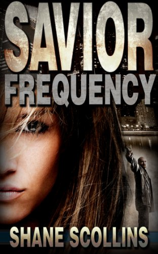 Savior Frequency (Frequency Series Book 1) by Shane Scollins