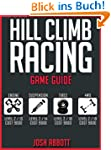 HILL CLIMB RACING GAME GUIDE: Cheats,...