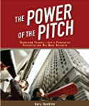 THE POWER OF THE PITCH: Transform You...