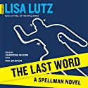 The Last Word: A Spellman Novel, Book 6