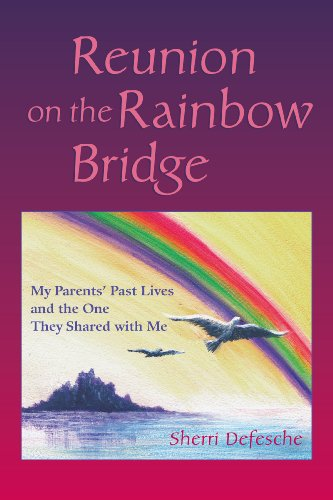 Reunion on the Rainbow Bridge: My Parents