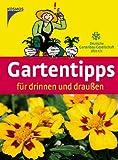Gartentipps für drinnen und draussen