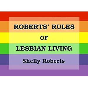 Roberts' Rules of Lesbian Living
