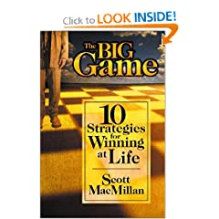 The Big Game: 10 Strategies for Winning at Life