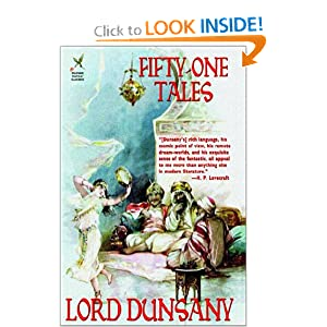 Fifty-One Tales by Lord Dunsany, Lin Carter and John Gregory Betancourt