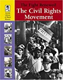 Fight Renewed (Lucent Library of Black History)