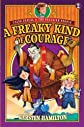 A Freaky Kind of Courage (Caleb Pascal & the Peculiar People)