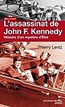 L'assassinat de John F. Kennedy : Histoire d'un mystère d'Etat par Lentz