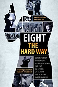 (FREE on 2/24) A Killer Thriller Collection - Eight The Hard Way by Nick Stephenson - http://eBooksHabit.com