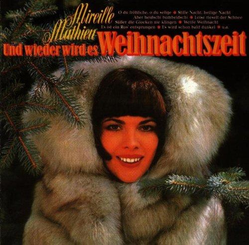 Mireille Mathieu - Und Wieder Wird Es Weihnachtszeit - Zortam Music