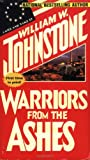 Warriors From The Ashes (Geotechnical Special Publication) (0786011904) by William Johnstone