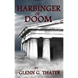 Harbinger Of Doom ~ Glenn G. Thater