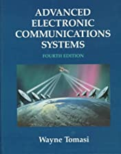 Advanced Electronic Communications Systems United States by Wayne Tomasi