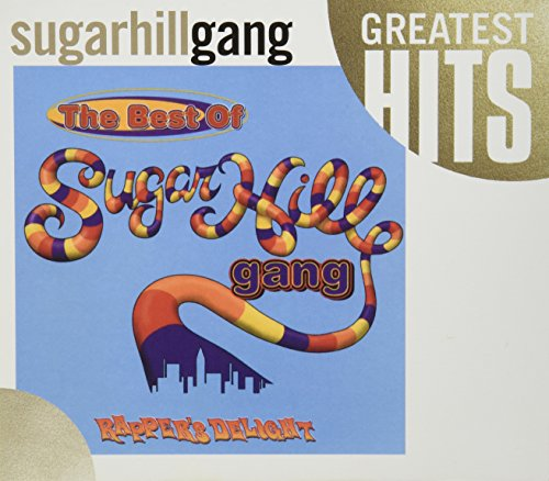 The Sugarhill Gang - Hip Hop Greats Classic Raps - Zortam Music