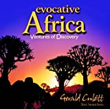 Evocative Africa: Ventures of Discovery (0620501618) by Cubitt, Gerald