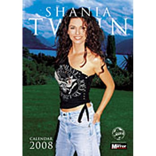 Shania Twain - Kalender Shania Twain 2008 (in 29,7 cm x 42 cm)