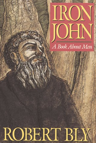 Iron John: A Book About Men, Bly,Robert