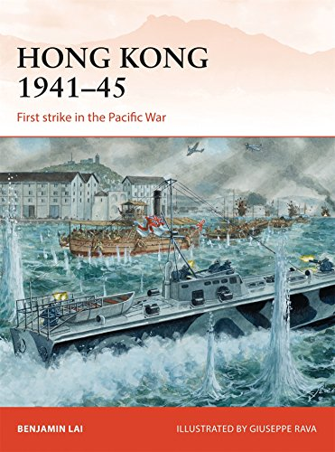 Hong Kong 1941-45: First strike in the Pacific War (Campaign)