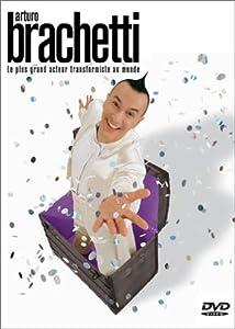Arturo Brachetti : le plus grand acteur transformiste au monde