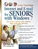 Internet and E-mail for Seniors with Windows 7: For Senior Citizens Who Want to Start Using the Internet
