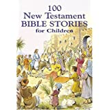 100 New Testament Bible Stories for Children ~ Jackie Andrews