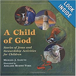 A Child Of God Stories Of Jesus And Stewardship border=