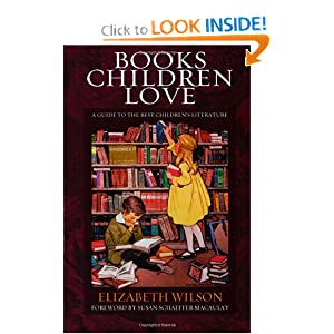 Books Children Love: A Guide to the Best Children's Literature