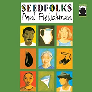 Seedfolks | [Paul Fleischman]