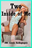 img - for Two Inside of Me: Five Tales of Double Penetration book / textbook / text book