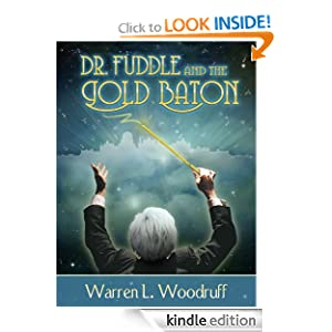 FREE KINDLE BOOK: Dr. Fuddle and the Gold Baton