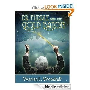 FREE KINDLE BOOK: Dr. Fuddle and the Gold Baton