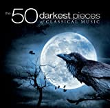 The 50 Darkest Pieces of Classical Music